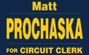 Matt Prochaska For Kendall County Circuit Clerk
